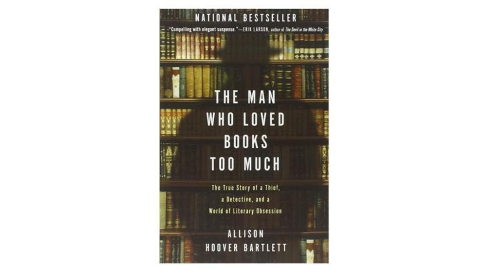 Allison Hoover Bartlett, The Man Who Loved Books Too Much Quelle: Presse