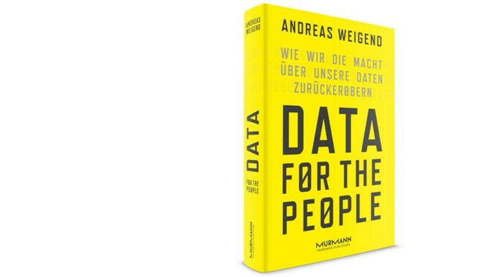 Data for the People von Andreas Weigend Quelle: Presse